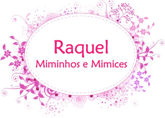 Raquel Miminho e Mimices
